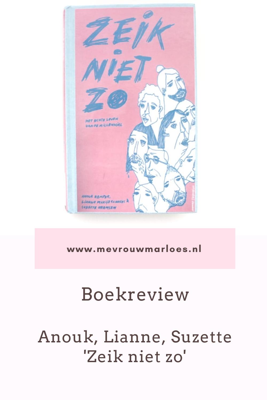 Boekreview Anouk, Lianne, Suzette Zeik niet zo